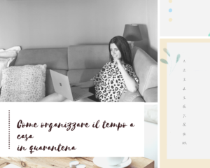 [:it]How to organize time at home during quarantine.[:in]HOW TO ORGANIZE TIME AT HOME DURING THE QUARANTINE.[:]